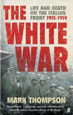 The White War (eBook, ePUB) - Thompson, Mark