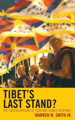 Tibet's Last Stand? (eBook, ePUB) - Smith, Warren W.