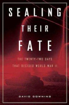 Sealing Their Fate (eBook, ePUB) - Downing, David