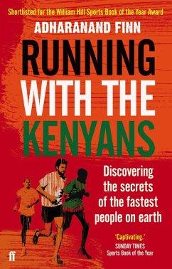 Running with the Kenyans (eBook, ePUB) - Finn, Adharanand
