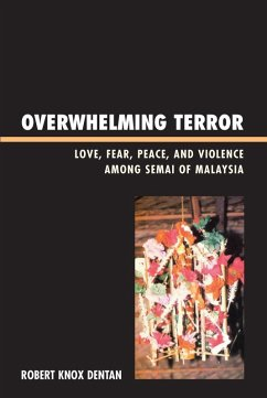 Overwhelming Terror (eBook, ePUB) - Dentan, Robert Knox