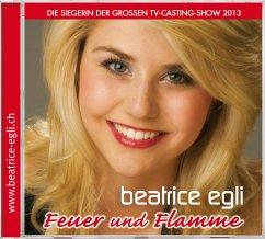 Feuer Und Flamme - Egli,Beatrice