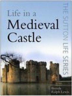 Life in a Medieval Castle (eBook, ePUB)