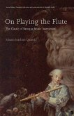 On Playing the Flute (eBook, ePUB)