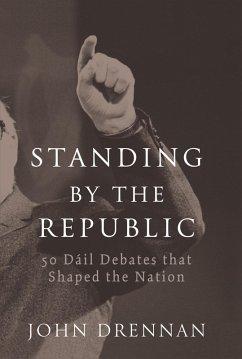 50 Dáil Debates that Shaped the Nation (eBook, ePUB) - Drennan, John