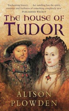 The House of Tudor (eBook, ePUB) - Plowden, Alison