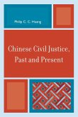 Chinese Civil Justice, Past and Present (eBook, ePUB)