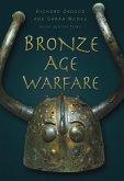 Bronze Age Warfare (eBook, ePUB)