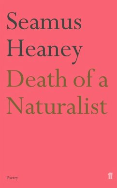 Death of a Naturalist (eBook, ePUB) - Heaney, Seamus