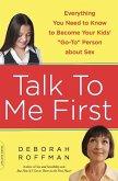 Talk to Me First (eBook, ePUB)