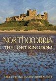 Northumbria: The Lost Kingdom (eBook, ePUB)