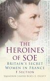 The Heroines of SOE (eBook, ePUB)