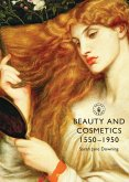 Beauty and Cosmetics 1550 to 1950 (eBook, PDF)