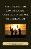 Rethinking the Law of Armed Conflict in an Age of Terrorism (eBook, ePUB)