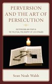 Perversion and the Art of Persecution (eBook, ePUB)