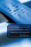 The Politics of Care in Habermas and Derrida (eBook, ePUB)