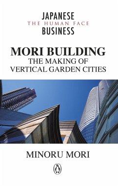 MORI Building (eBook, ePUB) - Mori, Minoru