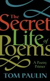 The Secret Life of Poems (eBook, ePUB)