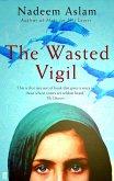The Wasted Vigil (eBook, ePUB)