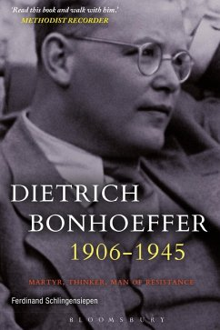 Dietrich Bonhoeffer 1906-1945 (eBook, PDF) - Schlingensiepen, Ferdinand
