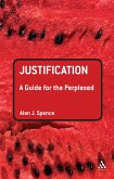 Justification: A Guide for the Perplexed (eBook, ePUB)