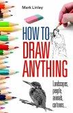 How To Draw Anything (eBook, ePUB)