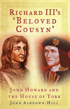 Richard III's 'Beloved Cousyn' (eBook, ePUB) - Ashdown-Hill, John