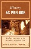 History as Prelude (eBook, ePUB)