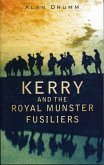 Kerry and the Royal Munster Fusiliers (eBook, ePUB)