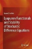 Lyapunov Functionals and Stability of Stochastic Difference Equations (eBook, PDF)