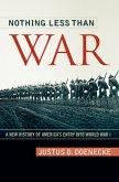 Nothing Less Than War (eBook, ePUB)
