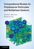Computational Models for Polydisperse Particulate and Multiphase Systems (eBook, PDF)