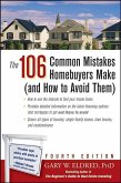The 106 Common Mistakes Homebuyers Make (and How to Avoid Them) (eBook, ePUB)