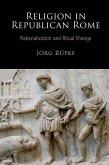 Religion in Republican Rome (eBook, ePUB)