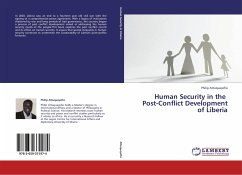 Human Security in the Post-Conflict Development of Liberia