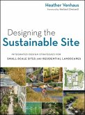 Designing the Sustainable Site (eBook, ePUB)