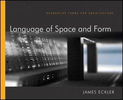 Language of Space and Form (eBook, ePUB) - Eckler, James F.