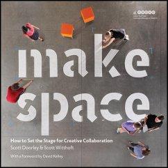 Make Space (eBook, PDF) - Doorley, Scott; Witthoft, Scott