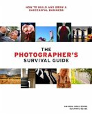 The Photographer's Survival Guide (eBook, ePUB)