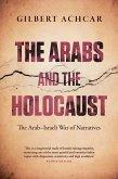 The Arabs and the Holocaust (eBook, ePUB)