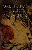 Witchcraft and Magic in the Nordic Middle Ages (eBook, ePUB)