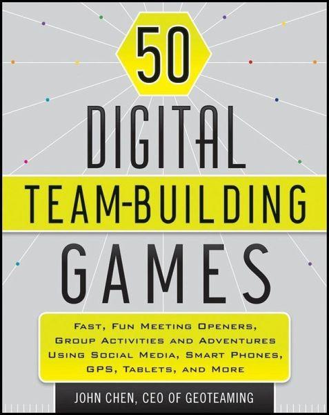 50 Digital Team Building Games Ebook Pdf Von John Chen
