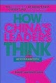 How China's Leaders Think (eBook, PDF)