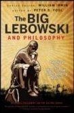 The Big Lebowski and Philosophy (eBook, ePUB)