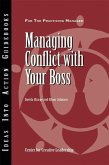 Managing Conflict with Your Boss (eBook, ePUB)