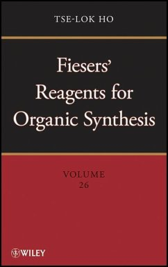 Fiesers' Reagents for Organic Synthesis, Volume 26 (eBook, PDF) - Ho, Tse-Lok