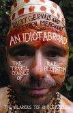 An Idiot Abroad (eBook, ePUB)