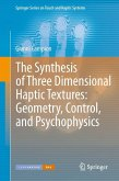 The Synthesis of Three Dimensional Haptic Textures: Geometry, Control, and Psychophysics (eBook, PDF)