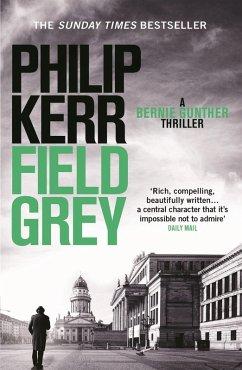 Field Grey (eBook, ePUB) - Kerr, Philip
