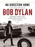Bob Dylan: No Direction Home (eBook, ePUB)